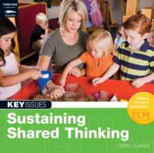 Sustaining Shared Thinking : Supporting Thinking Skills in Young Learners, Paperback
