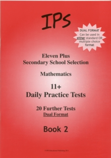 Eleven Plus Mathematics Daily Practice Papers : Dual Format Bk. 2, Paperback