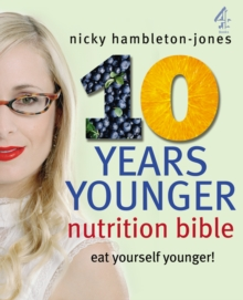 """10 Years Younger"" Nutrition Bible, Paperback"