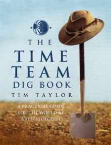Time Team Dig Book, Hardback