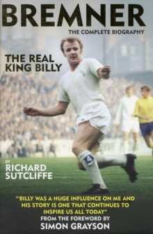 Bremner: The Real King Billy, Hardback