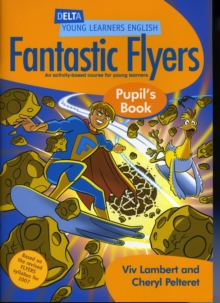 DYL English:Fantastic Flyers Pupil Book : An Activity-Based Course for Young Learners, Paperback