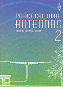 Practical Wire Antennas : v. 2, Paperback Book