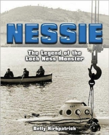 Nessie : The Legend of the Loch Ness Monster, Paperback Book