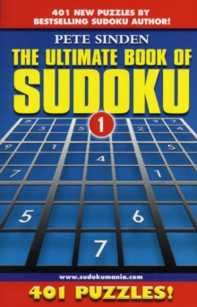 The Ultimate Book of Sudoku : 401 Puzzles, Paperback