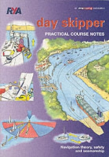 Day Skipper Practical Course Notes, Paperback