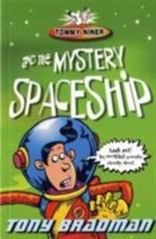 Tommy Niner and the Mystery Spaceship, Paperback Book
