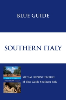 Blue Guide Southern Italy, Paperback
