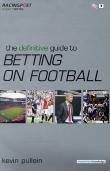 The Definitive Guide to Betting on Football, Paperback