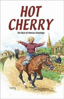 Hot Cherry : The Best of Marcus Armytage, Hardback