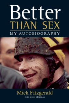 Better Than Sex : My Autobiography, Paperback
