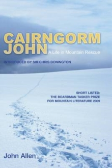 Cairngorm John : A Life in Mountain Rescue, Hardback Book