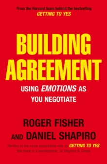 Building Agreement : Using Emotions as You Negotiate, Paperback