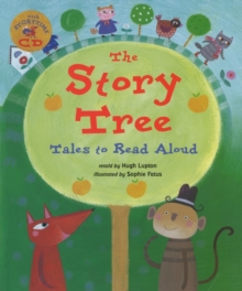 The Story Tree : Tales to Read Aloud, Mixed media product