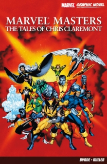 The Tales of Chris Claremont, Paperback