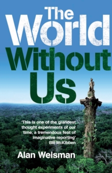 The World without Us, Hardback