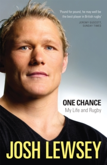 One Chance : My Life and Rugby, Hardback