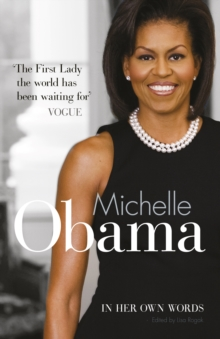 Michelle Obama in Her Own Words, Hardback