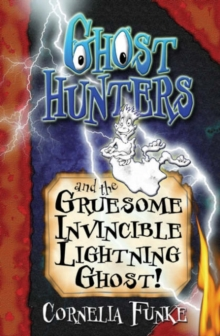 Ghosthunters and the Gruesome Invincible Lightning Ghost!, Paperback Book