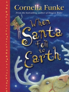 When Santa Fell to Earth, Hardback