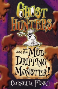 Ghosthunters and the Mud-dripping Monster!, Paperback Book