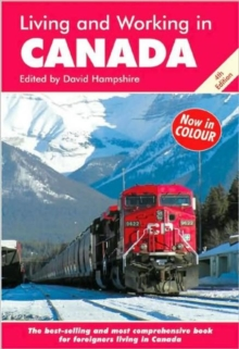 Living and Working in Canada : A Survival Handbook, Paperback Book