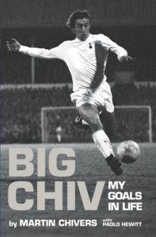 Big Chiv! : My Autobiography, Hardback