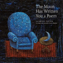 The Moon Has Written You a Poem : Poems to Read with Children on Moonlit Nights, Hardback