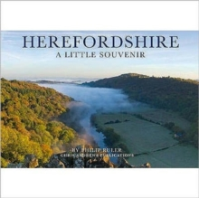 Herefordshire : A Little Souvenir, Hardback