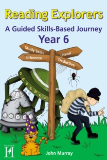 Reading Explorers Year 6 : A Guided Skills-Based Journey, Mixed media product
