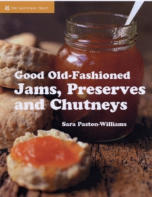 Good Old-fashioned Jams, Preserves and Chutneys, Hardback Book