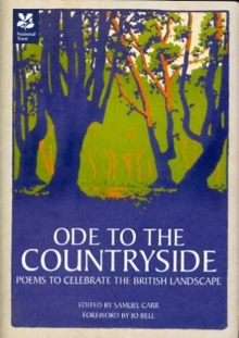 Ode to the Countryside : Poems to Celebrate the British Landscape, Hardback