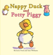 Nappy Duck and Potty Piggy, Paperback