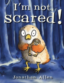 I'm Not Scared!, Paperback