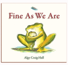 Fine as We are, Paperback