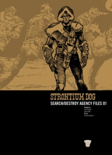 Strontium Dog : Search/destroy Agency Files v. 1, Paperback Book