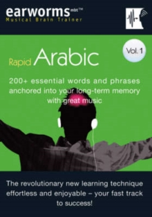Rapid Arabic : 200+ Essential Words and Phrases Anchored into Your Long Term Memory with Great Music v. 1, Mixed media product Book