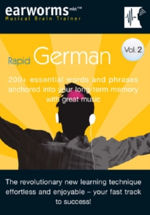 Rapid German : 200+ Essential Words and Phrases Anchored into Your Long Term Memory with Great Music v. 2, Mixed media product Book