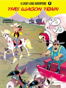 Lucky Luke : Wagon Train v. 9, Paperback