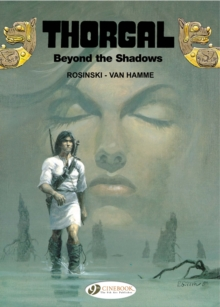 Thorgal : Beyond the Shadows v. 3, Paperback Book
