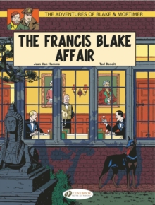 The Adventures of Blake and Mortimer : The Francis Blake Affair v. 4, Paperback