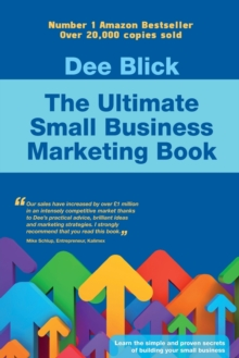 The Ultimate Small Business Marketing Book, Paperback