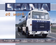 Scania at Work : Lb110, 111, 140 and 141, Hardback