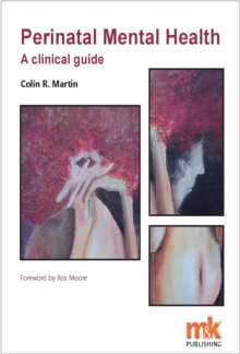 Perinatal Mental Health: A Clinical Guide, Paperback
