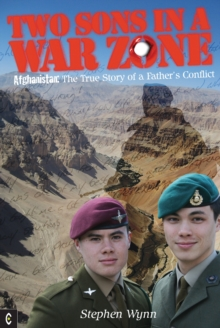 Two Sons in a War Zone : Afghanistan: The True Story of a Father's Conflict, Paperback
