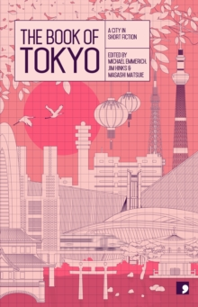 The Book of Tokyo : A City in Short Fiction, Paperback