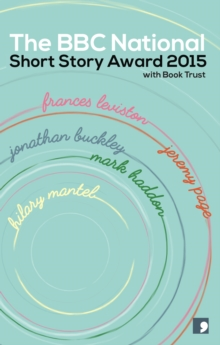 The BBC National Short Story Award 2015, Paperback Book