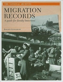 Migration Records : A Guide for Family Historians, Paperback