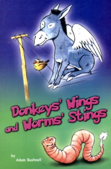 Donkeys Wings and Worm Stings, Paperback Book