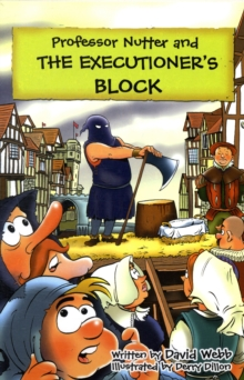 Professor Nutter and the Executioner's Block, Paperback